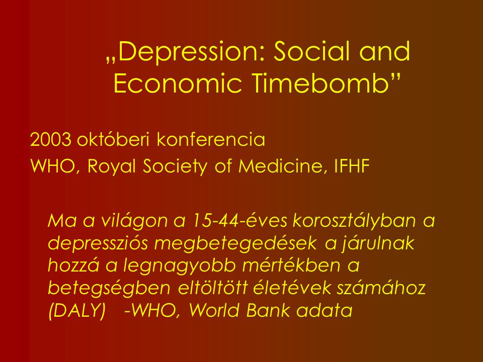 """Depression: Social and Economic Timebomb"