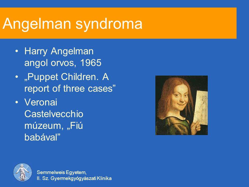 Angelman syndroma Harry Angelman angol orvos, 1965