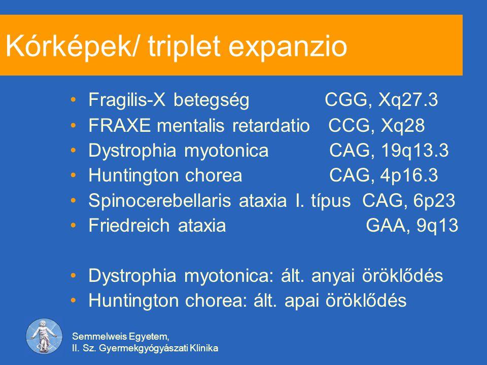 Kórképek/ triplet expanzio