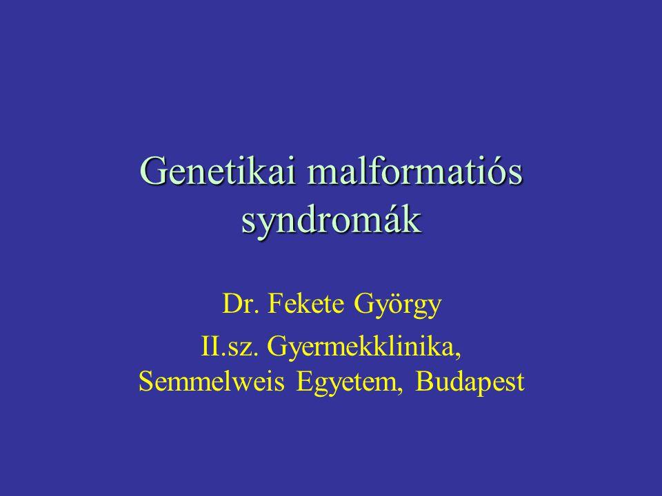 Genetikai malformatiós syndromák