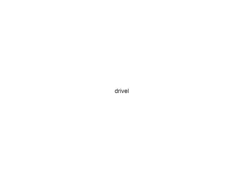 drivel