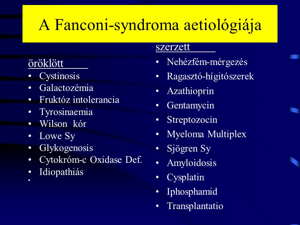 A Fanconi-syndroma aetiológiája