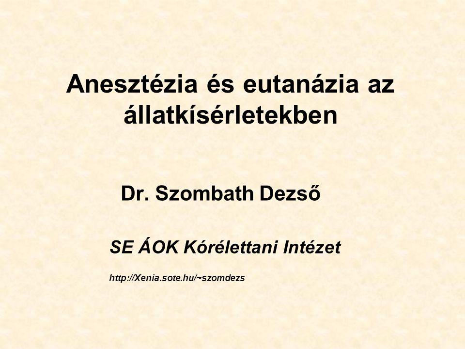 Anesztézia és eutanázia az állatkísérletekben