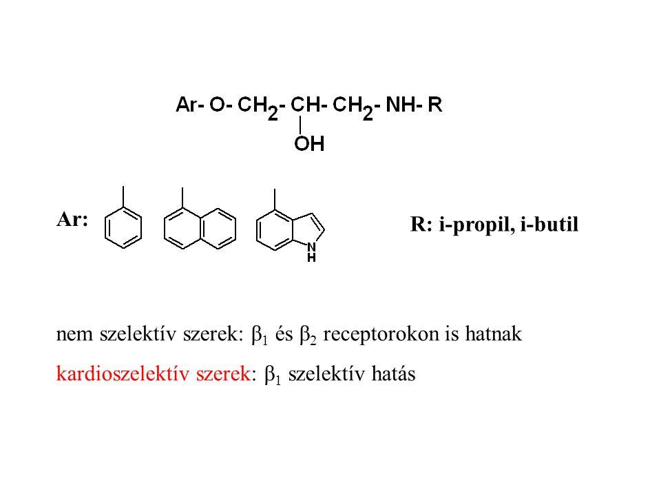 Ar: R: i-propil, i-butil. nem szelektív szerek: β1 és β2 receptorokon is hatnak.