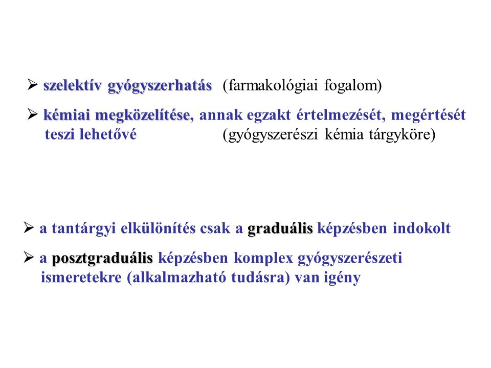  szelektív gyógyszerhatás (farmakológiai fogalom)