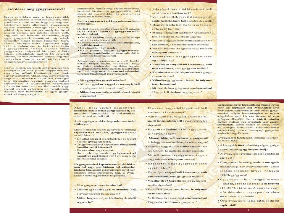 A Kérdezze meg gyógyszerészét protokoll letölthető a Gyógyszerészi Gondozás Szakmai Bizottság honlapjáról: www.gyogygond.hu