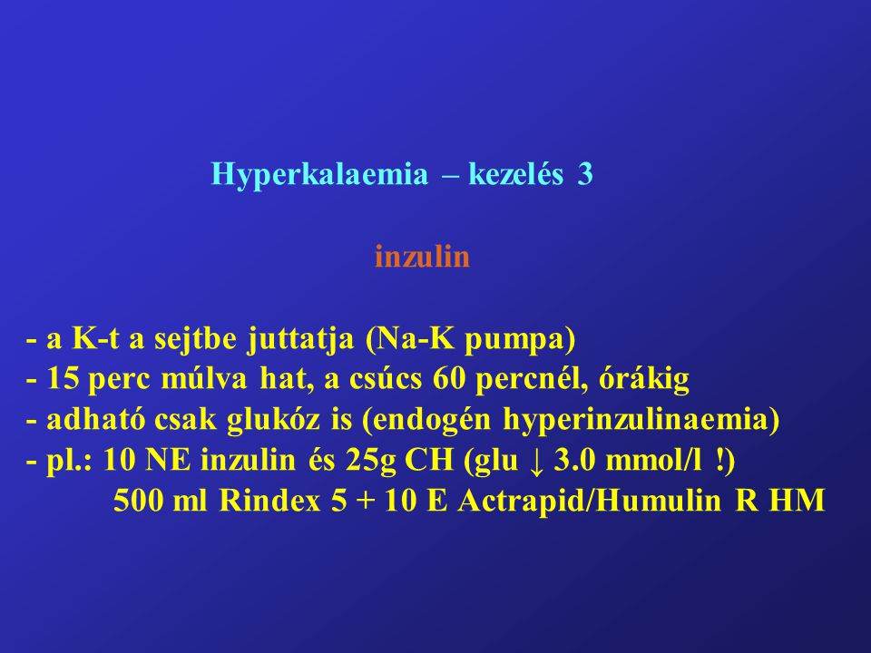 Hyperkalaemia – kezelés 3