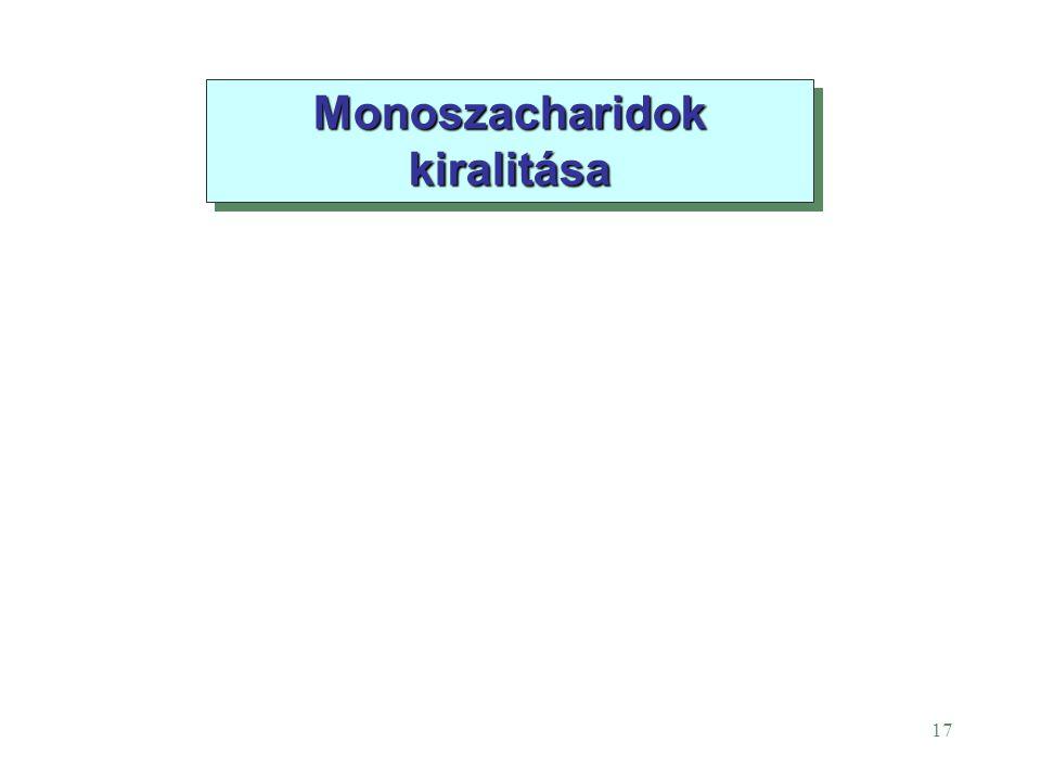 Monoszacharidok kiralitása