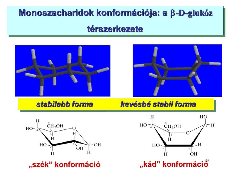Monoszacharidok konformációja: a -D-glukóz térszerkezete