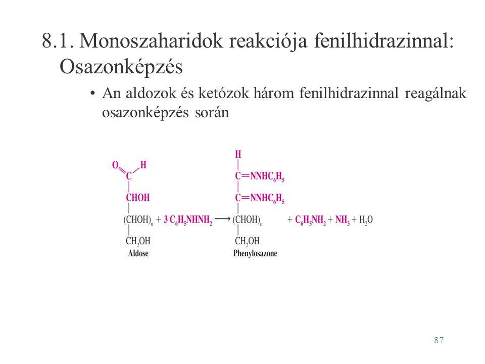 8.1. Monoszaharidok reakciója fenilhidrazinnal: Osazonképzés