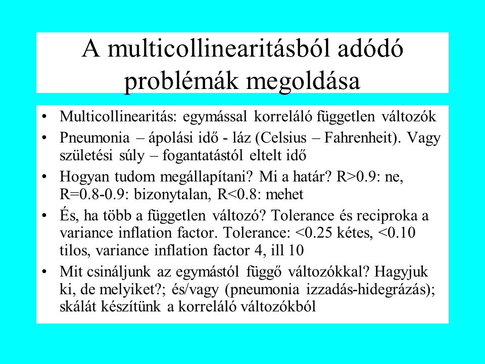 A multicollinearitásból adódó problémák megoldása
