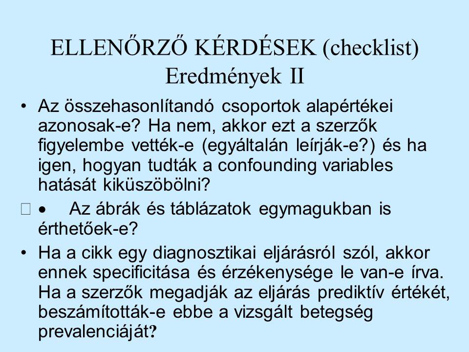 ELLENŐRZŐ KÉRDÉSEK (checklist) Eredmények II