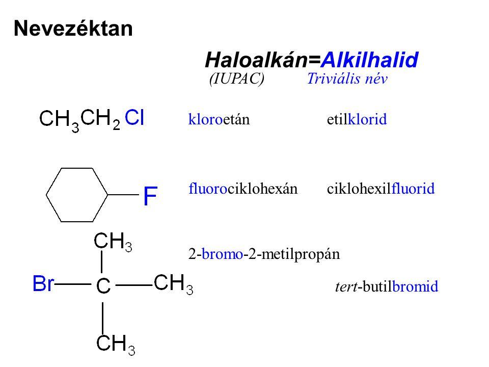 Haloalkán=Alkilhalid