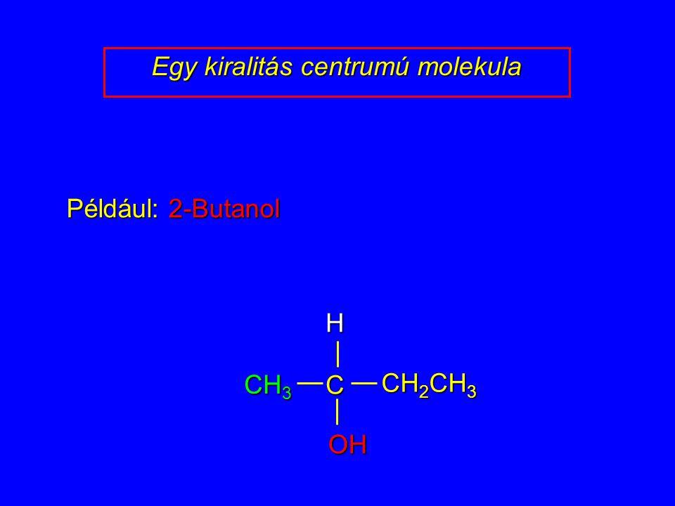 Egy kiralitás centrumú molekula