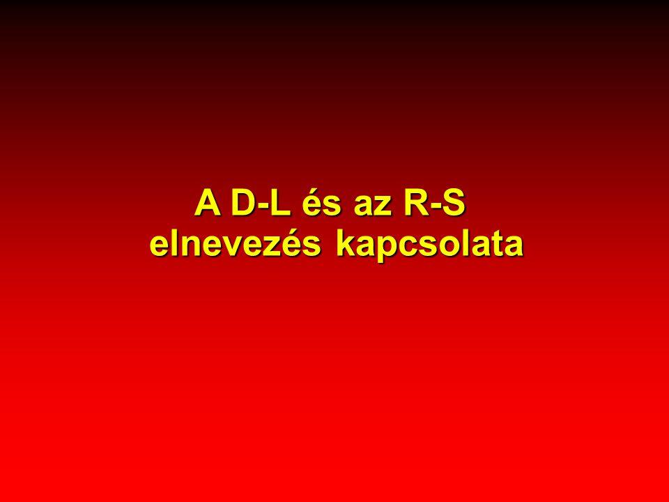 A D-L és az R-S elnevezés kapcsolata