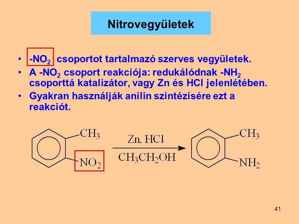 Nitrovegyületek -NO2 csoportot tartalmazó szerves vegyületek.