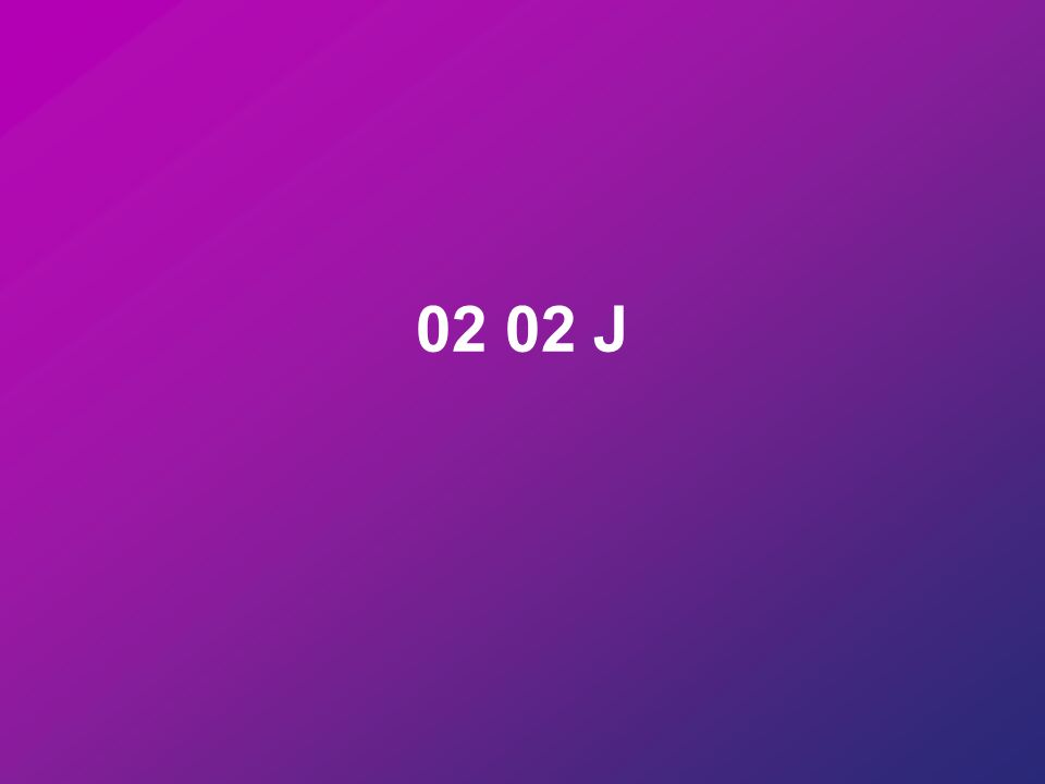02 02 J