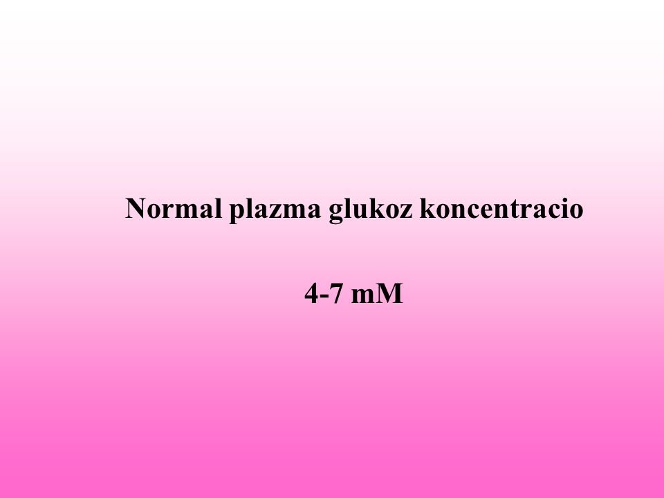 Normal plazma glukoz koncentracio