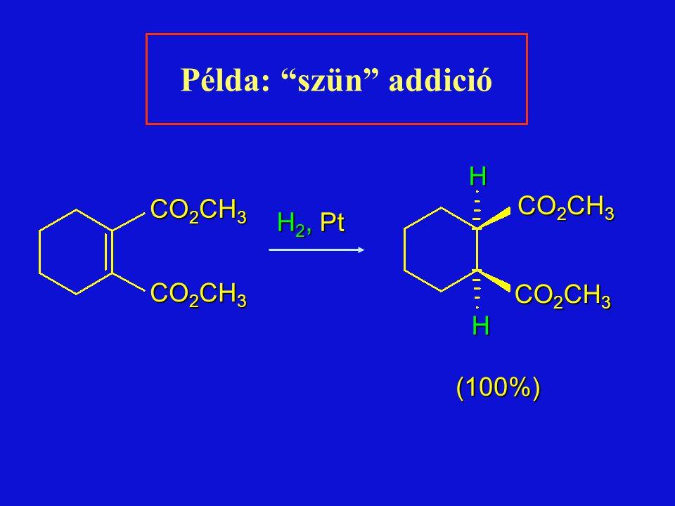 Példa: szün addició H CO2CH3 CO2CH3 H2, Pt CO2CH3 (100%)