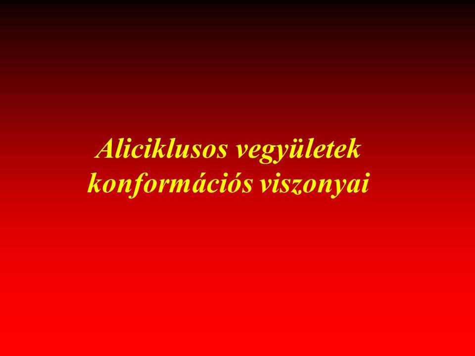 Aliciklusos vegyületek konformációs viszonyai