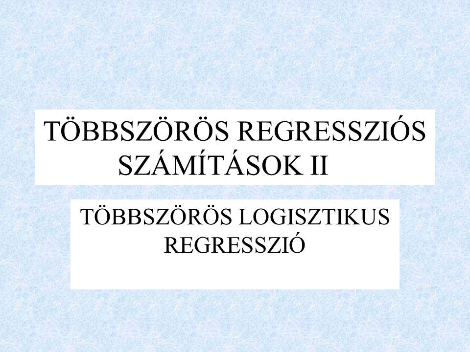 TÖBBSZÖRÖS REGRESSZIÓS SZÁMÍTÁSOK II
