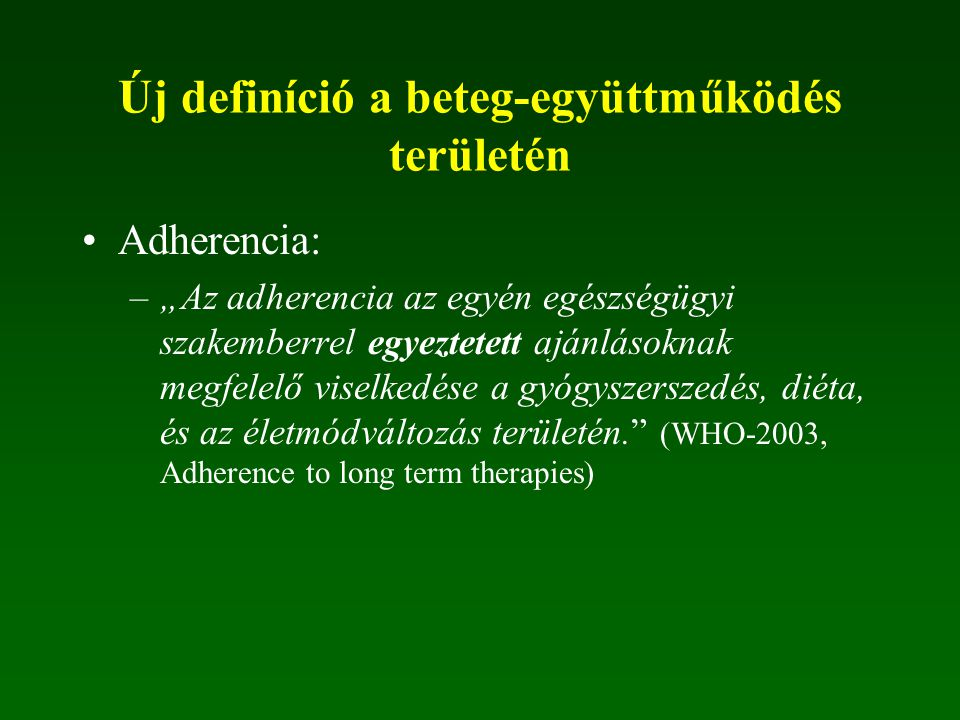 Új definíció a beteg-együttműködés területén