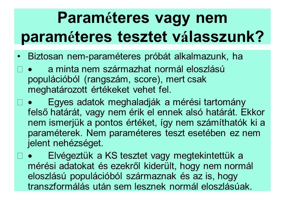 Paraméteres vagy nem paraméteres tesztet válasszunk