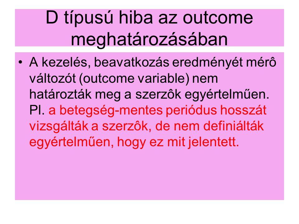 D típusú hiba az outcome meghatározásában
