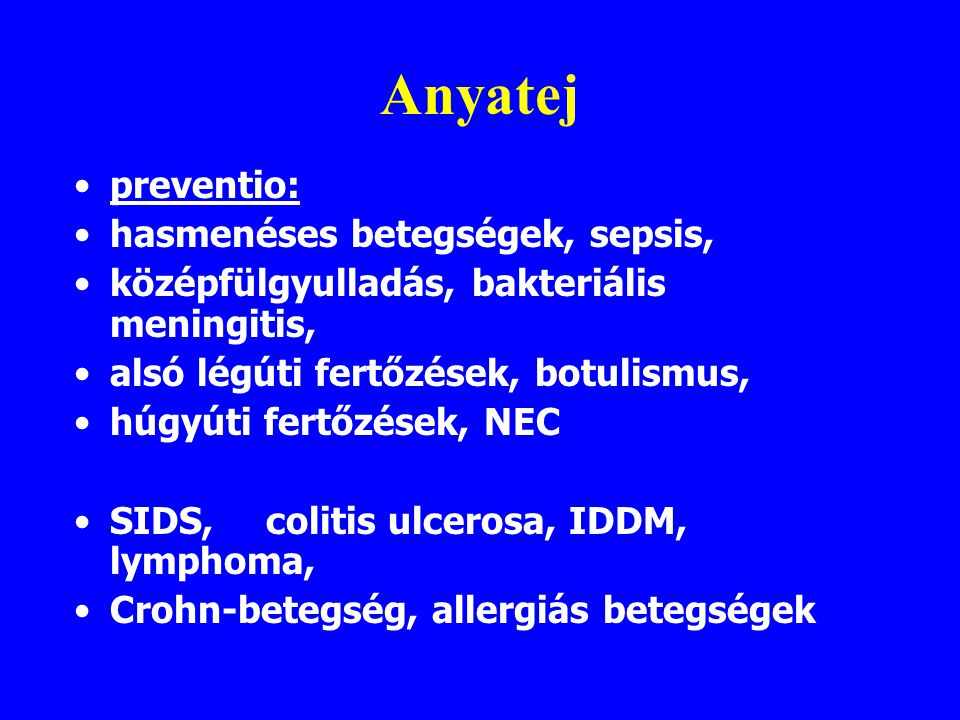 Anyatej preventio: hasmenéses betegségek, sepsis,