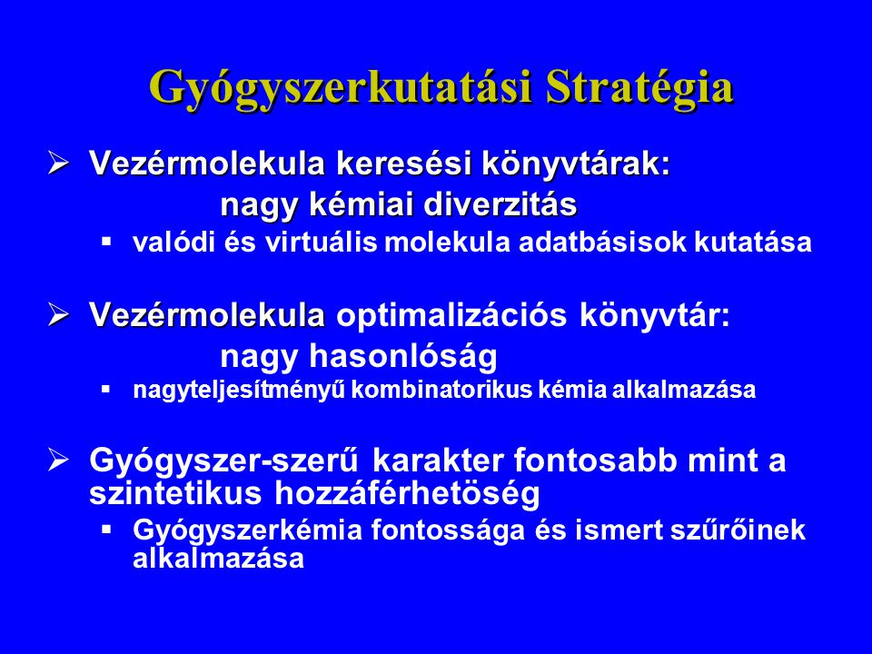 Gyógyszerkutatási Stratégia