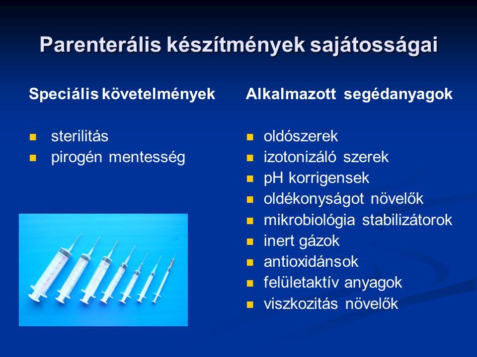 Parenterális készítmények sajátosságai