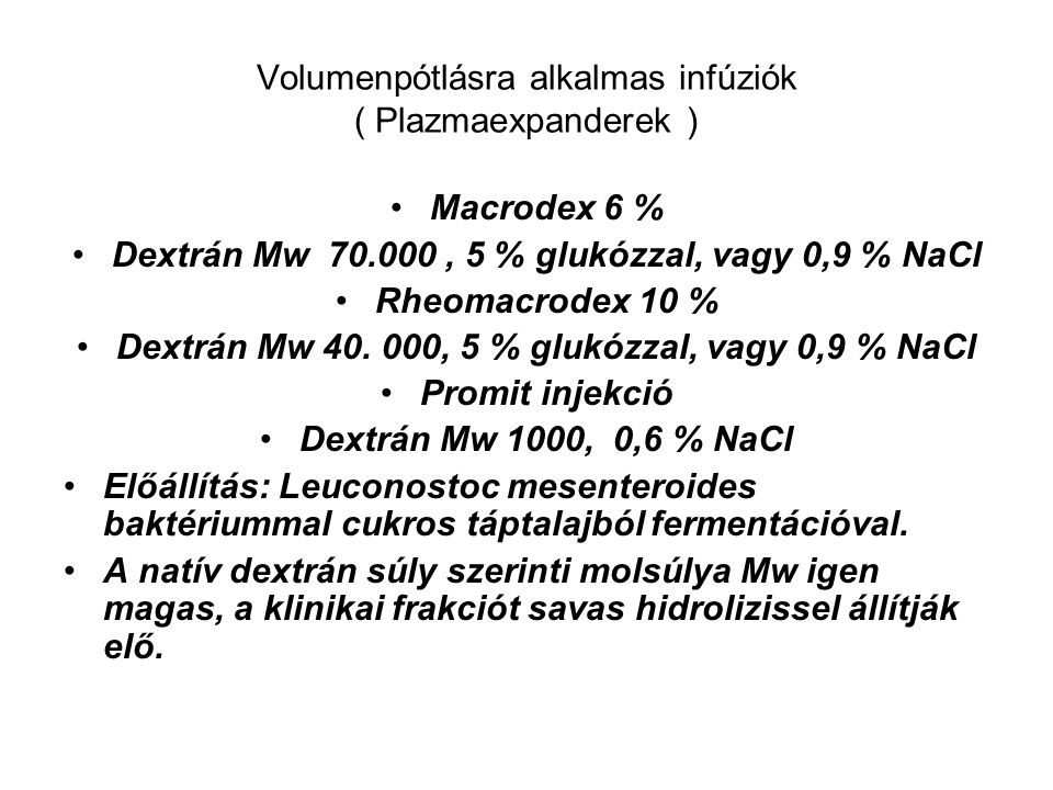 Volumenpótlásra alkalmas infúziók ( Plazmaexpanderek )