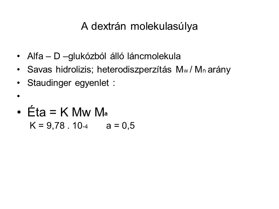 A dextrán molekulasúlya