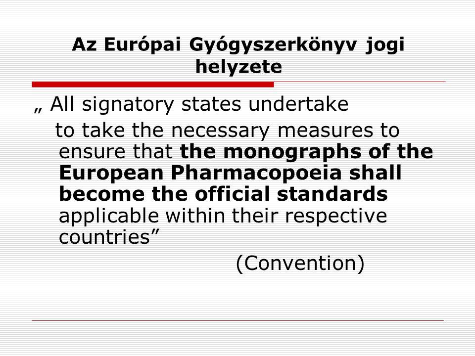 Az Európai Gyógyszerkönyv jogi helyzete