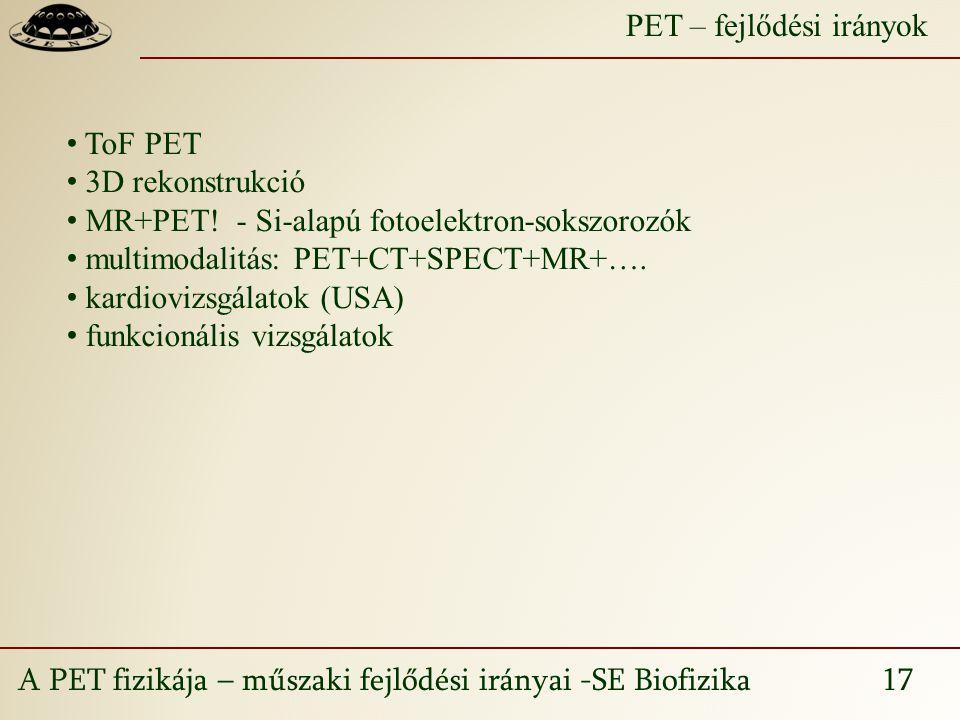 PET – fejlődési irányok