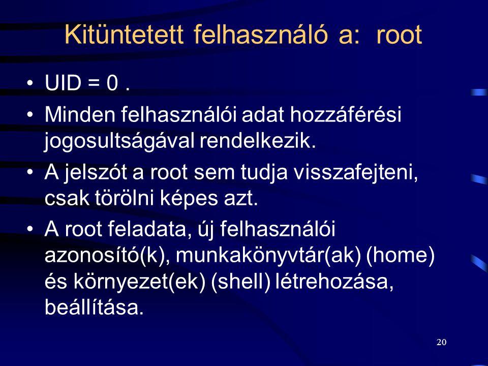 Kitüntetett felhasználó a: root