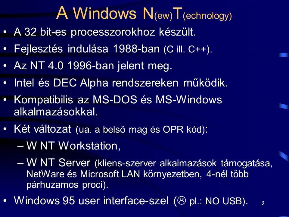 A Windows N(ew)T(echnology)