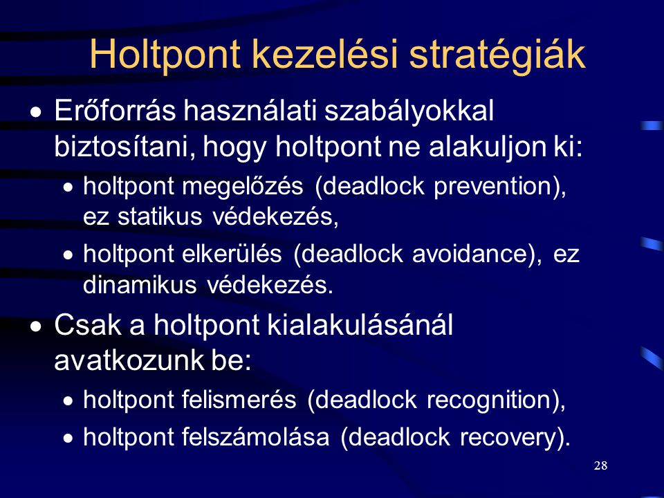 Holtpont kezelési stratégiák