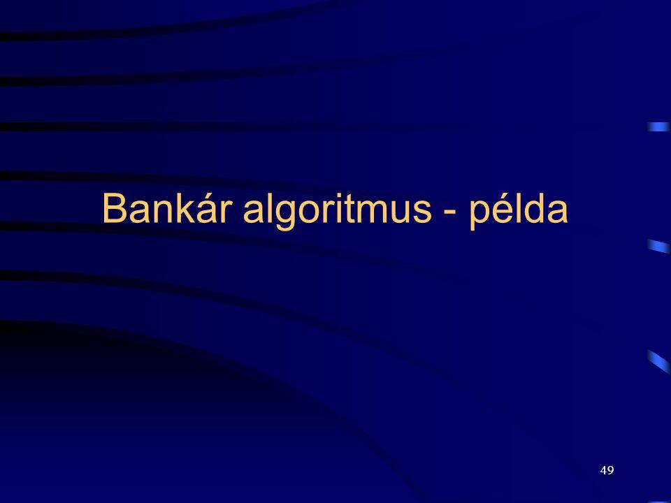 Bankár algoritmus - példa