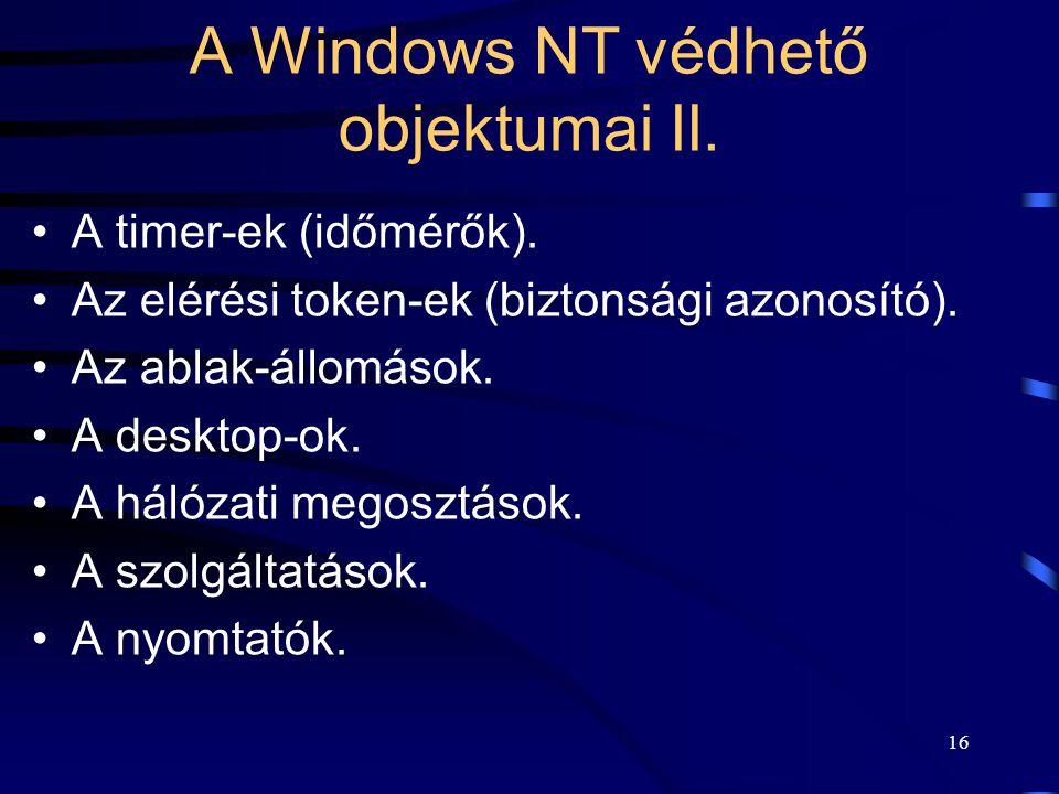 A Windows NT védhető objektumai II.