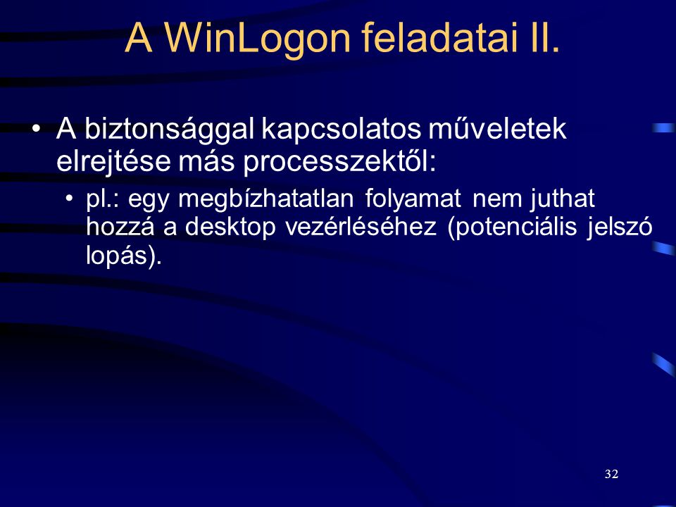A WinLogon feladatai II.