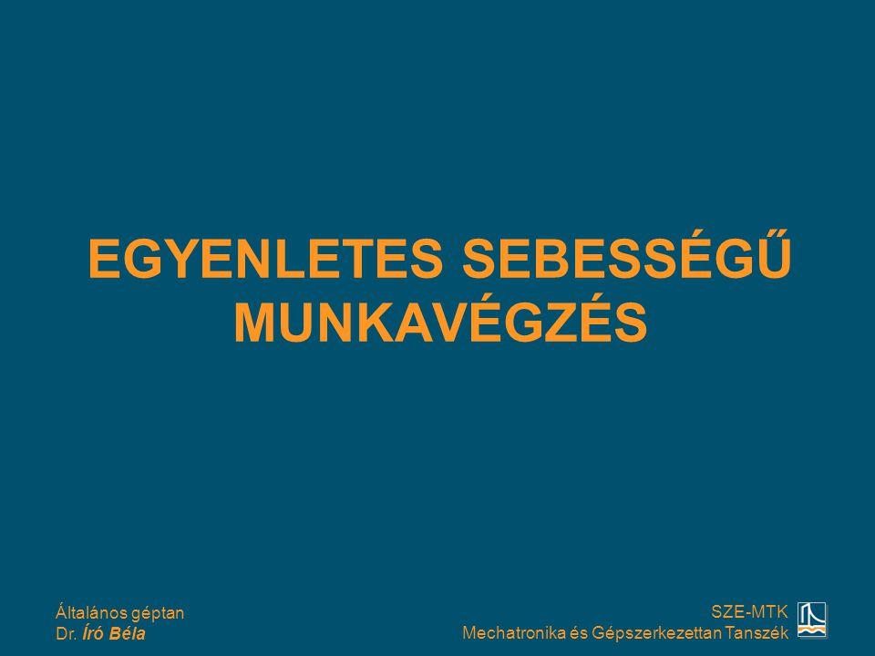 EGYENLETES SEBESSÉGŰ MUNKAVÉGZÉS