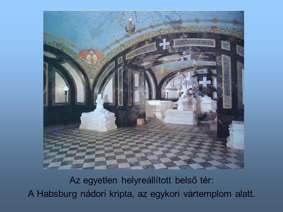 Az egyetlen helyreállított belső tér: