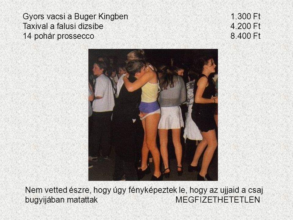 Gyors vacsi a Buger Kingben 1.300 Ft