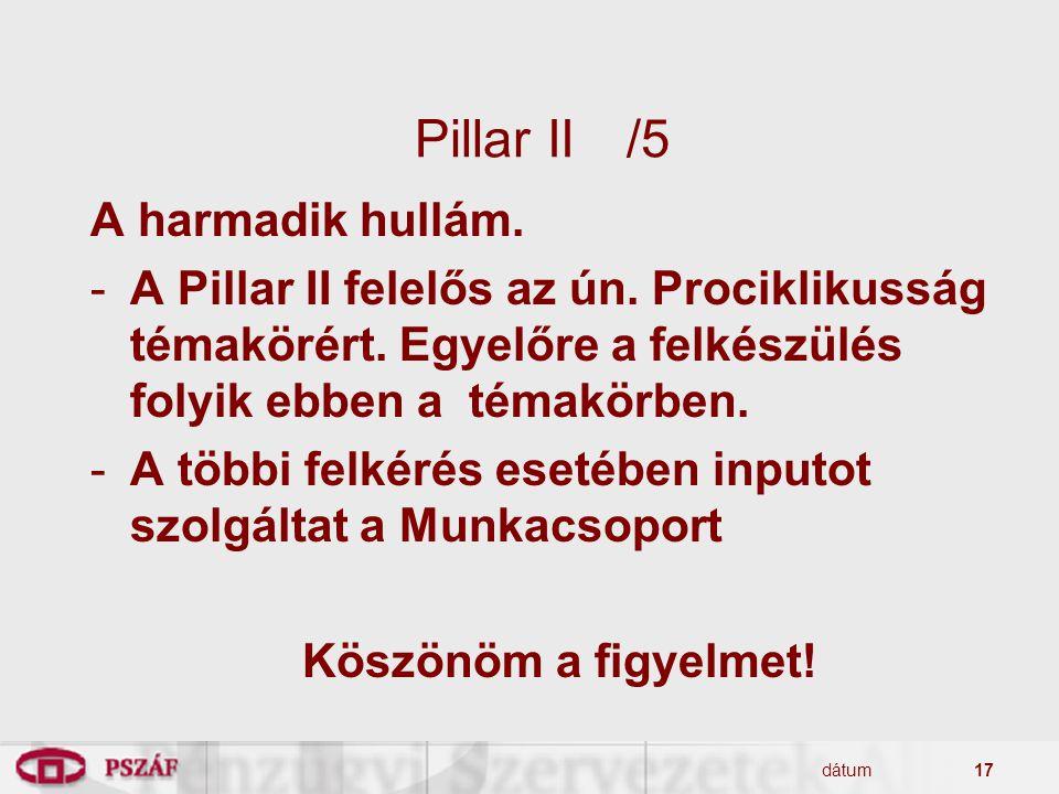 Pillar II /5 A harmadik hullám.