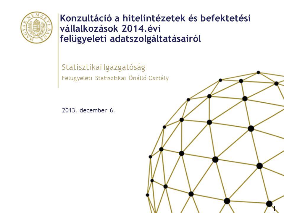 Konzultáció a hitelintézetek és befektetési vállalkozások 2014
