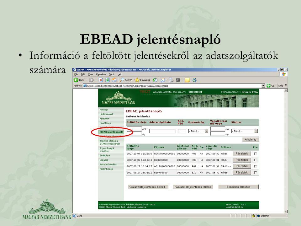 EBEAD jelentésnapló Információ a feltöltött jelentésekről az adatszolgáltatók számára
