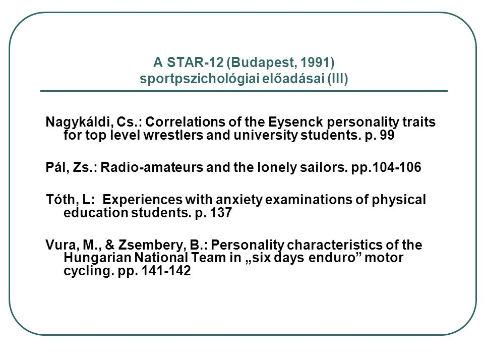 A STAR-12 (Budapest, 1991) sportpszichológiai előadásai (III)