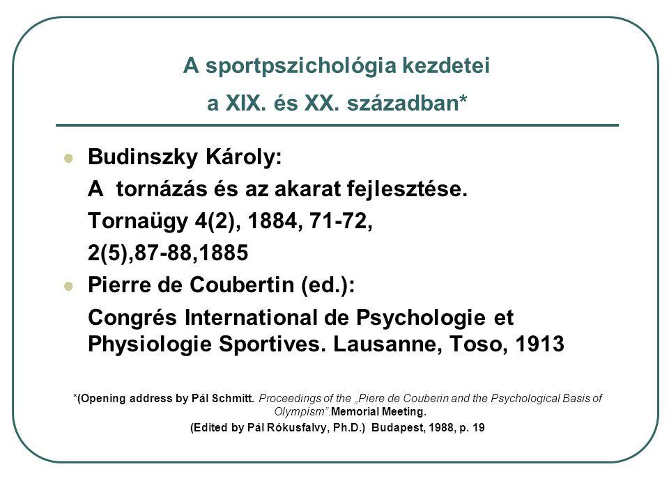A sportpszichológia kezdetei a XIX. és XX. században*