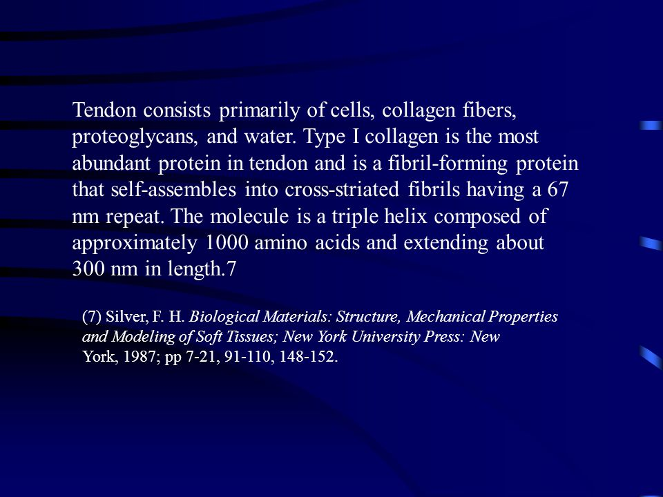 Tendon consists primarily of cells, collagen fibers,